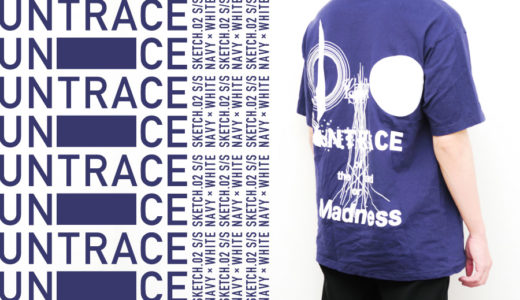 【UNTRACE SKETCH.02 S/S レビュー】個性的なグラフィックTシャツ!左ききのエレンから生まれたブランドです。